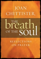 chittister-breath-of-soul